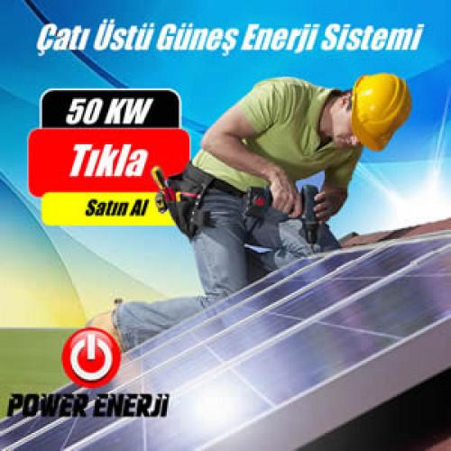 50 KW Çatı Üzeri Güneş Enerjisi Elektrik Üretimi Sistemi