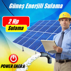 2 HP GÜNEŞ ENERJİLİ TARIMSAL SULAMA SİSTEMİ