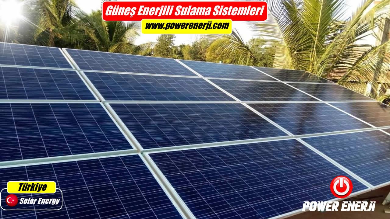 Güneş Enerjisi Sulama Sistemi